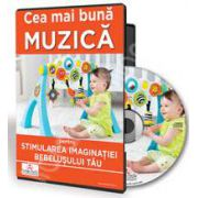 CD - Stimularea imaginatiei bebelusului tau prin muzica (format digital)