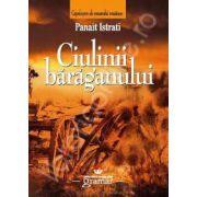 Ciulinii Baraganului (Panait Istrati)