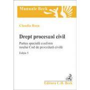 Drept procesual civil. Partea speciala. Editia 5 (Conform noului Cod de procedura civila)