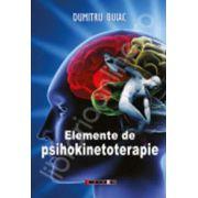 Elemente de psihokinetoterapie (Dumitru Buiac)