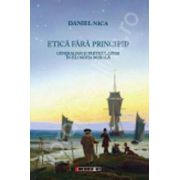 Etica fara principii (Daniel Nica)