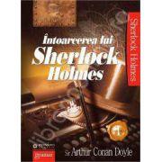 Intoarcerea lui Sherlock Holmes (volumul I)