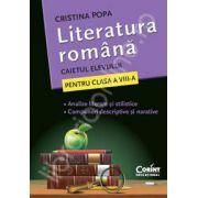 Literatura romana. Caietul elevului pentru clasa a VII-a - Cristina Popa