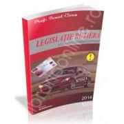 Legislatie rutiera 2014, in vederea obtinerii permisului de conducere (Cuprinde noile modificari)