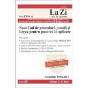 Noul Cod de procedura penala si Legea pentru punere in aplicare. Actualizat la 10.02.2014 (Cod 535)