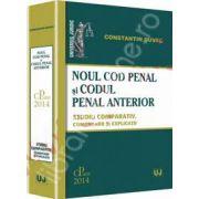 Noul Cod penal si Codul penal anterior - Studiu comparativ. Comentarii si explicatii