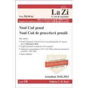 Noul Cod penal si Noul Cod de procedura penala. Actualizat la 10.02.2014 (Cod 536)