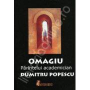 Omagiu Parintelui academician Dumitru Popescu (IPS Andrei Andreicut)