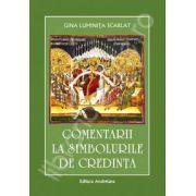 Comentarii la simbolurile de credinta (Gina Luminita Scarlat)