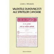 Valentele duhovnicesti ale sfintelor canoane (Lewis J. Patsavos)
