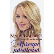 Mary Balogh, Aproape pacatoasa