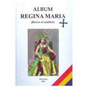 Album Regina Maria (Reves et realites)