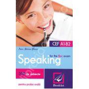 Speaking for the Bac exam 2014. 300 de subiecte, competenta lingvistica, proba orala.