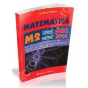 Bac 2014. Matematica (M2), bacalaureat 2014. Subiecte rezolvate