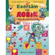 Exersam cu Rokik. Caiet de matematica clasa a I-a