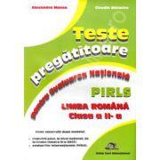 Teste pregatitoare pentru evaluarea nationala PIRLS. Limba Romana clasa a II-a