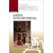 Gaitele, Nunta din Perugia
