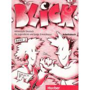 Limba germana caiet clasa a IX-a L2. Blick 2, band Arbeitsbuch