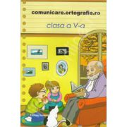 Comunicare. Ortografie. ro 2013-2014, clasa a V-a