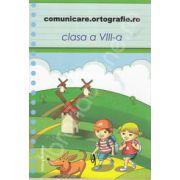 Comunicare. Ortografie. ro 2013-2014, clasa a VIII-a