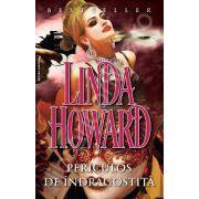 Periculos de indragostita (Howard, Linda)