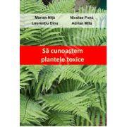 Sa cunoastem plantele toxice