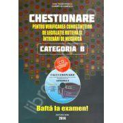 Chestionare 2014 Categoria B - Pentru verificarea cunostintelor de legislatie rutiera si intrebari de mecanica (contine CD interactiv gratuit)