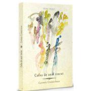 Cafea de anul trecut (Carmen Ciumarnean)