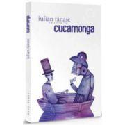 Cucamonga (Iulian Tanase)