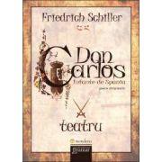 Friedrich Schiller, Don Carlos. Infante de Spania