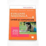 Evaluare Nationala clasa a VI-a. Limba si comunicare. Modele de teste. Limba Romana si Limba Engleza (L1)