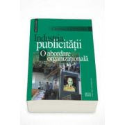 Industria publicitatii (o abordare organizationala)