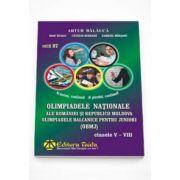 Olimpiadele Nationale ale Romaniei si Republicii Moldova. Pentru Clasele V-VIII