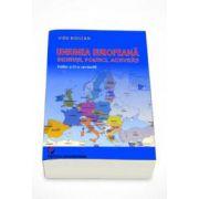 Uniunea Europeana. Institutii, Politici, Activitati (Vidu Bidilean)