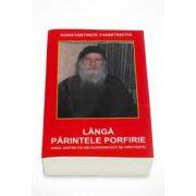 Langa parintele Porfirie (Konstantinos Yannitsiotis)