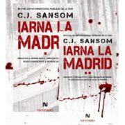 C. J. Sansom, Iarna la Madrid - 2 Volume