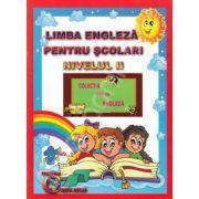 Limba engleza pentru scolari. Nivelul II