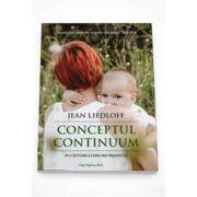 Conceptul Continuum. In cautarea fericirii pierdute