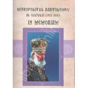 Mitropolitul Bartolomeu al Clujului (1921-2011). In memoriam (Stefan Iloaie)