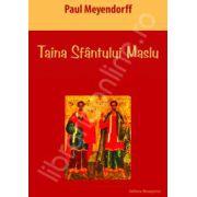 Taina Sfantului Maslu. Ungerea bolnavilor (Paul Meyendorff)