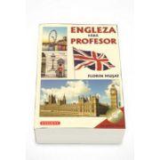 Engleza fara profesor (CD Audio Inclus)
