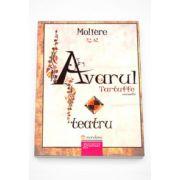 Avarul - Tartuffe (Moliere)