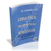 Codul Fiscal. Procedura Fiscala. Norme de aplicare. Actualizat pana la 18 martie 2014