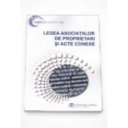Legea asociatilor de proprietari si acte conexe - Editia a V-a martie 2014