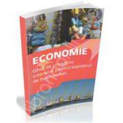Economie Ghid de pregatire intensiva pentru examenul de bacalaureat