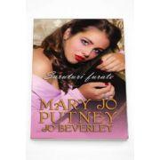 Mary Jo Putney, Saruturi furate