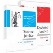Doctrine juridice. Curs si caiet de seminarii - Editia a VI-a