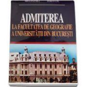 Admiterea la Facultatea de Geografie a Universitatii din Bucuresti