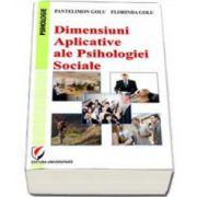 Dimensiuni aplicative ale psihologiei sociale (Pantelimon Golu)
