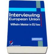 Interviewing European Union. Wilhelm Meister in EU law